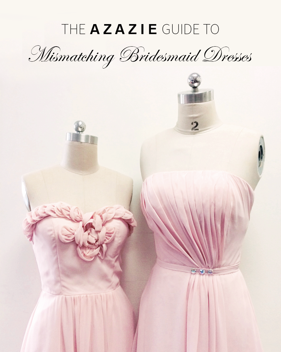 AZAZIE_Guide_MisMatching_Bridesmaid_Dresses